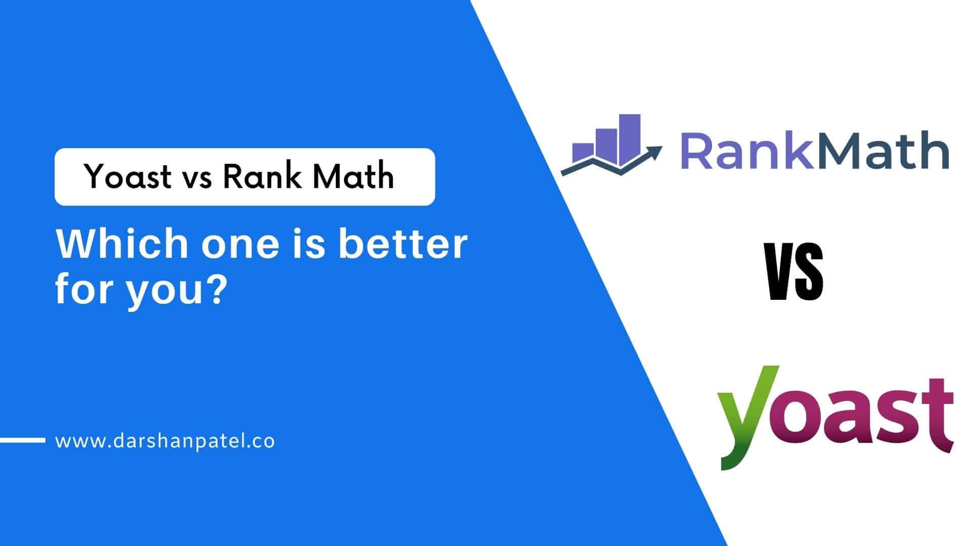 Yoast vs Rank Math - Which one is better for you?