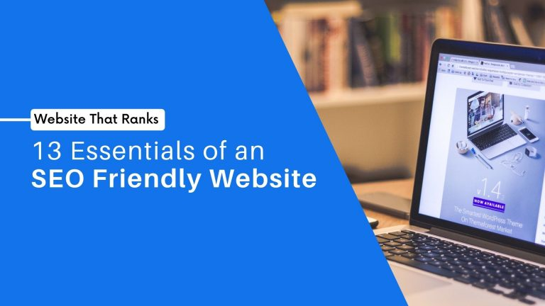 13 Essentials of an SEO Friendly Website