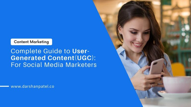 Complete Guide to User-Generated Content: For Social Media Marketers
